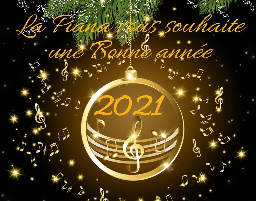 La Piana vous souhaite une excellente année 2021